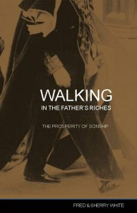 Walking in the Father's Riches